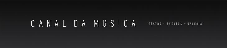 Canal da Música