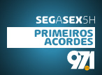 Primeiros Acordes - Seg a Sex 5h - 97.1FM