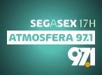 Atmosfera 97.1 - Seg a Sex 16h - 97.1FM